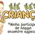 """Programação Especial """"Dia das Crianças"""" Data: 09.10.2011 Horário: das 09h00 as 12h00 Local: Pavilhão da IPBVIT"""
