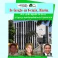 18 e 19 de Agosto de 2012 Primeira Igreja Presbiteriana de Vitória-ES Pensem em nossas crianças vivendo e fazendo missões…. Pensem em nossos jovens vivendo e fazendo missões… Pensem em […]