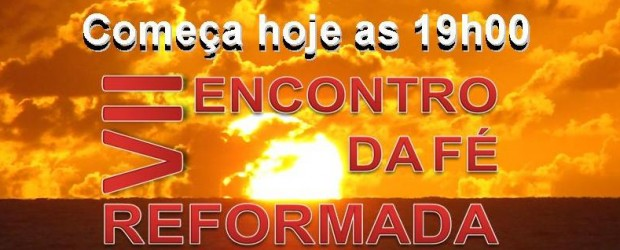 17 a 20 de OUTUBRO DE 2012 A SUPREMACIA DAS ESCRITURAS – Santifica-os na verdade; a Tua palavra é a verdade. (Jo 17:17) O VII Encontro da Fé Reformada (17 […]