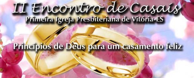 II Encontro de Casais – Princípios de Deus para um casamento feliz Preletor: Rev. Hernandes Dias Lopes Data: 24 a 26 de Maio de 2013 Local: Pousada Eco da Floresta […]