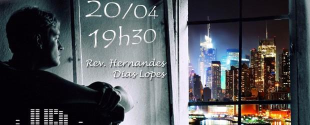 20 de abril de às 19h30 Pessoal, temos um super Jovens em Ação esse mês. O Rev Hernandes Dias Lopes, pregará sobre o Tema : O Jovem na Janela. Teremos […]