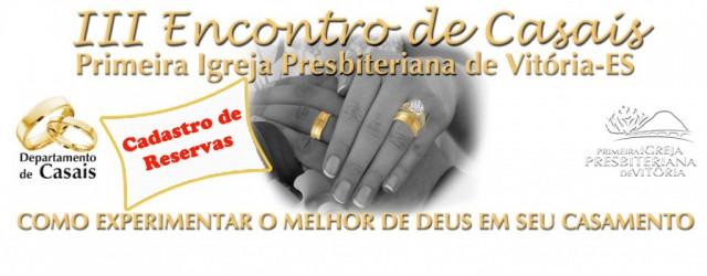 III Encontro de Casais – Como experimentar o melhor de Deusem seu casamento. Preletor: Rev. Hernandes Dias Lopes Data: 22 a 24 deAgosto de 2014 Local: Pousada Eco da Floresta […]