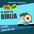 UPJ lança De Olho na Bíblia A União Presbiteriana dos Juniores (UPJ) da Primeira Igreja Presbiteriana de Vitória, que reúne pré-adolescentes de 10 a 13 anos, inicia nesta semana suas […]