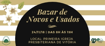 No próximo dia 24, aSociedade Auxiliadora Feminina (SAF) da Primeira Igreja Presbiteriana de Vitória realiza no próximo dia 24, das 8h às 15h, o Bazar de Produtos Novos e Usados. […]