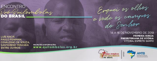 A Primeira Igreja Presbiteriana de Vitória recebe, entre 14 e 17 de novembro, dois importantes eventos missionários. De 14 a 16, será realizado o Encontro Pró-Quilombolas do Brasil, com o […]