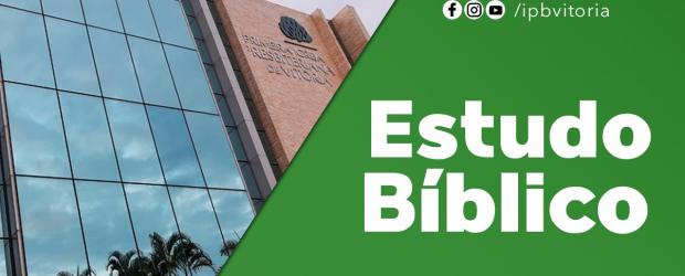 Primeira Igreja Presbiteriana de Vitória Rev. Jailto Lima do Nascimento Ocasião: Estudo Bíblico Data:22.Abr.2022